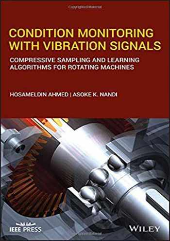 9781119544623-1119544629-Condition Monitoring with Vibration Signals: Compressive Sampling and Learning Algorithms for Rotating Machines (Wiley - IEEE)