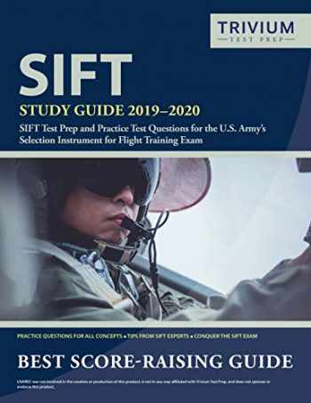 9781635305418-1635305411-SIFT Study Guide 2019-2020: SIFT Test Prep and Practice Test Questions for the U.S. Army's Selection Instrument for Flight Training Exam