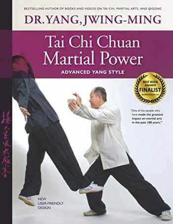 9781594392948-1594392943-Tai Chi Chuan Martial Power: Advanced Yang Style