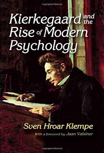 9781412853866-1412853869-Kierkegaard and the Rise of Modern Psychology (APA Psychotherapy Video Series)