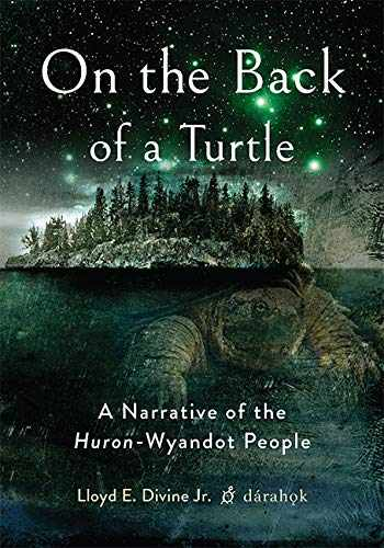 9780814213872-0814213871-On the Back of a Turtle: A Narrative of the Huron-Wyandot People