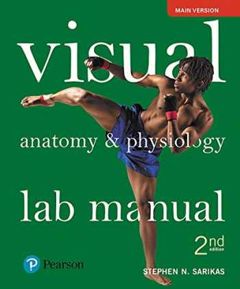 9780134554914-0134554914-Visual Anatomy & Physiology Lab Manual, Main Version Plus Mastering A&P with Pearson eText -- Access Card Package (2nd Edition) (New A&P Titles by Ric Martini and Judi Nath)