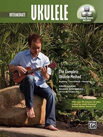 9780739095492-0739095498-The Complete Ukulele Method -- Intermediate Ukulele: Book & DVD (Complete Method)