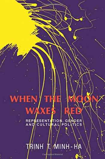 9780415904315-0415904315-When the Moon Waxes Red: Representation, Gender and Cultural Politics