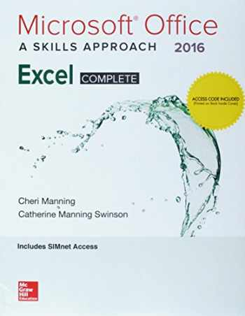 9781260105667-1260105660-LSC POL (GENERAL USE) MICROSOFT EXCEL 2016: A SKILLS APPROACH - COMPLETE SIMNET
