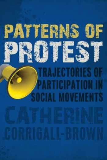 9780804786898-0804786895-Patterns of Protest: Trajectories of Participation in Social Movements