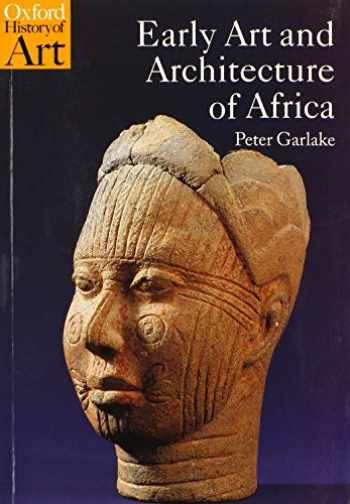 9780192842619-0192842617-Early Art and Architecture of Africa (Oxford History of Art)