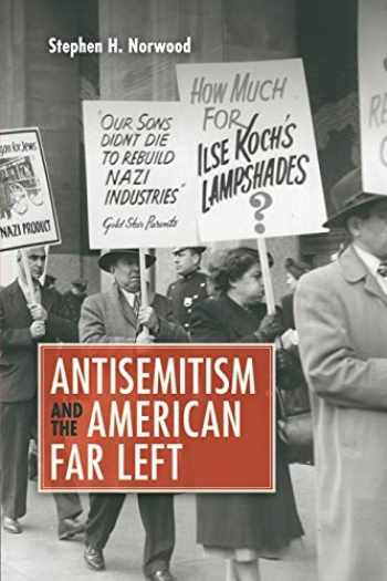 9781107657007-1107657008-Antisemitism and the American Far Left