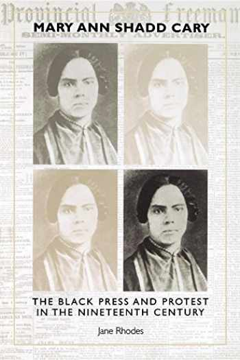 9780253213501-0253213509-Mary Ann Shadd Cary: The Black Press and Protest in the Nineteenth Century