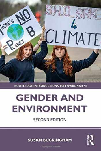 9781138894525-1138894524-Gender and Environment (Routledge Introductions to Environment: Environment and Society Texts)