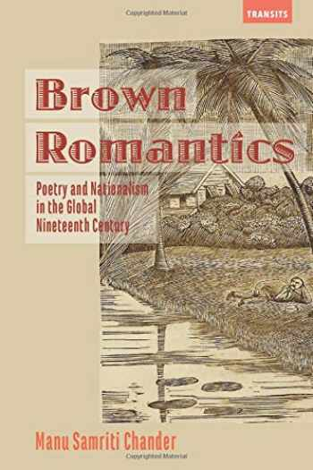 9781611488234-1611488230-Brown Romantics (Transits: Literature, Thought & Culture, 1650–1850)