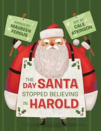 9781770498242-1770498249-The Day Santa Stopped Believing in Harold