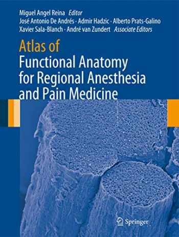 9783319095219-3319095218-Atlas of Functional Anatomy for Regional Anesthesia and Pain Medicine: Human Structure, Ultrastructure and 3D Reconstruction Images