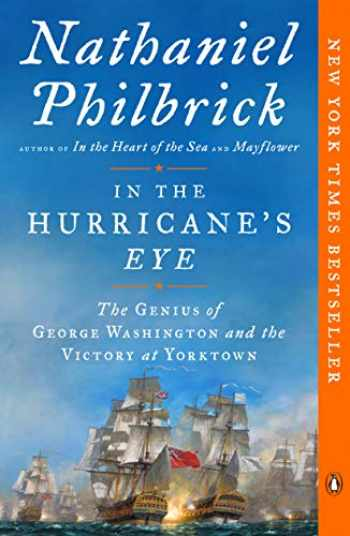 9780143111450-0143111450-In the Hurricane's Eye: The Genius of George Washington and the Victory at Yorktown (The American Revolution Series)