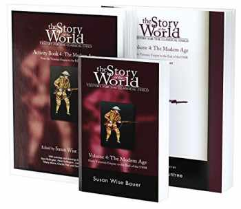 9781945841750-1945841753-Story of the World, Vol. 4 Bundle: History for the Classical Child: The Modern Age; Text, Activity Book, and Test & Answer Key (Story of the World)