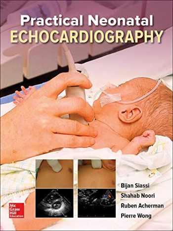 9781260123135-1260123138-Practical Neonatal Echocardiography