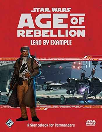 9781633442245-1633442241-Star Wars: Age of Rebellion - Lead by Example