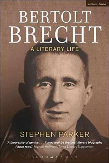 9781408155622-1408155621-Bertolt Brecht: A Literary Life (Biography and Autobiography)