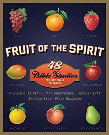 9780310698456-0310698456-Fruit of the Spirit: 48 Bible Studies for Individuals or Groups (Fruit of the Spirit Bible Studies)
