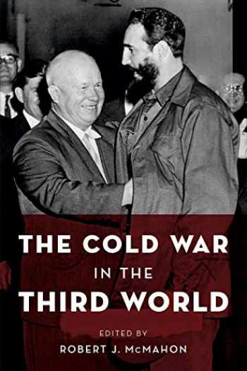 9780199768691-0199768692-The Cold War in the Third World (Reinterpreting History: How Historical Assessments Change over Time)