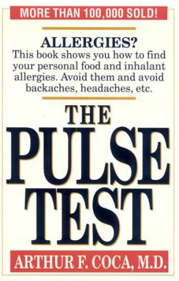 9780942637946-0942637941-The Pulse Test: The Secret of Building Your Basic Health