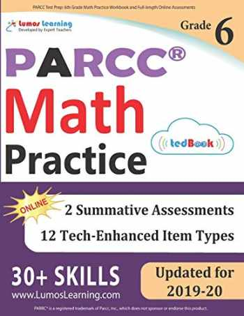9781946795311-1946795313-PARCC Test Prep: 6th Grade Math Practice Workbook and Full-length Online Assessments: PARCC Study Guide