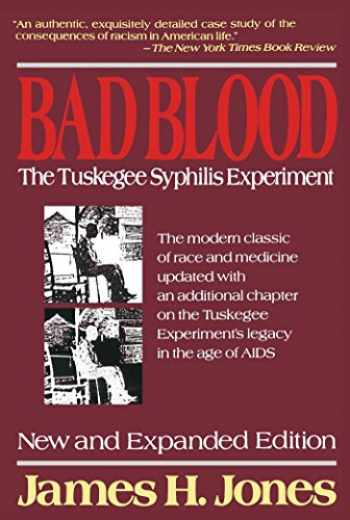 9780029166765-0029166764-Bad Blood: The Tuskegee Syphilis Experiment, New and Expanded Edition
