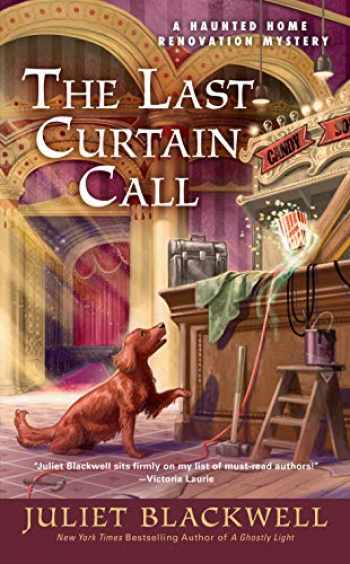 9780593097939-0593097939-The Last Curtain Call (Haunted Home Renovation)