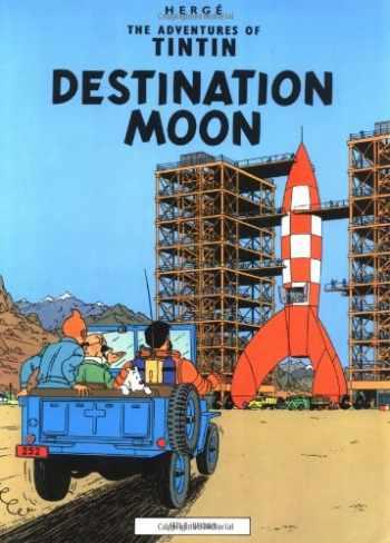 9780316358453-0316358452-Destination Moon (The Adventures of Tintin)
