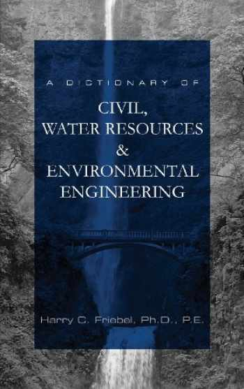 9780983908500-0983908508-A Dictionary of Civil, Water Resources & Environmental Engineering