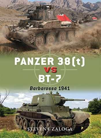 9781472817136-1472817133-Panzer 38(t) vs BT-7: Barbarossa 1941 (Duel)