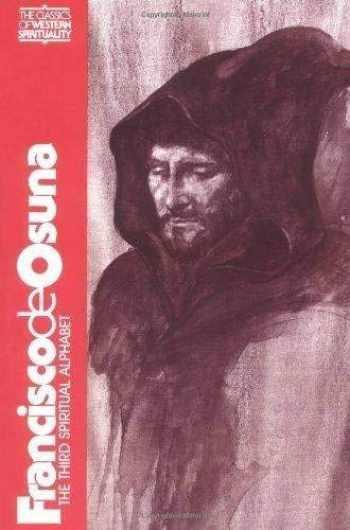 9780809121458-080912145X-Francisco De Osuna: Third Spiritual Alphabet (Classics of Western Spirituality) (Classics of Western Spirituality (Paperback))