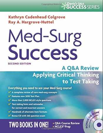 9780803625044-0803625049-Med-Surg Success: A Q&A Review Applying Critical Thinking to Test Taking (Davis's Success)
