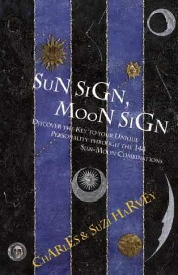 9781855381599-1855381591-Sun Sign, Moon Sign