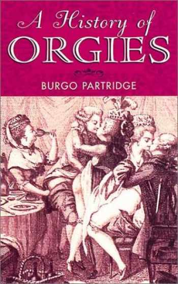 9781853754913-1853754919-History of Orgies (Prion Lost Treasures)