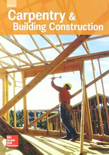 9780021402441-0021402442-Carpentry & Building Construction, Student Edition, 2016