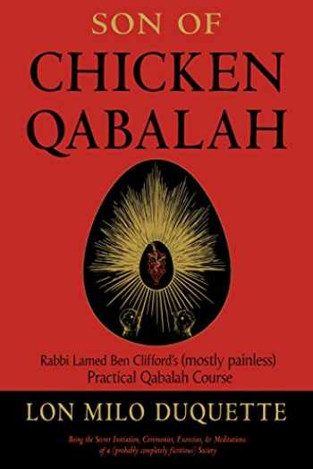 9781578636150-1578636159-Son of Chicken Qabalah: Rabbi Lamed Ben Clifford's (Mostly Painless) Practical Qabalah Course