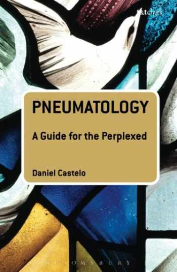 9780567006806-0567006808-Pneumatology: A Guide for the Perplexed (Guides for the Perplexed)