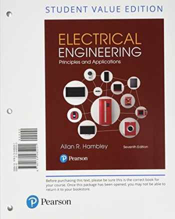 9780134485201-0134485203-Electrical Engineering: Principles & Applications, Student Value Edition