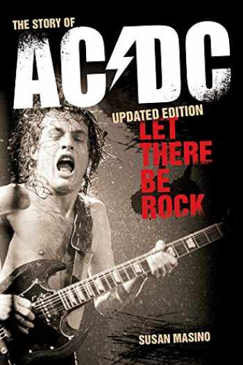 9781913172145-1913172147-Let There Be Rock: The Story of AC/DC