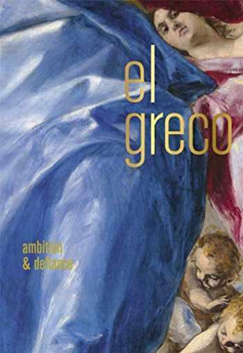 9780300250824-0300250827-El Greco: Ambition and Defiance