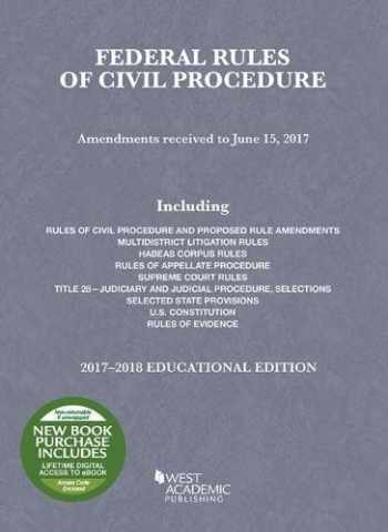 9781683287612-1683287614-Federal Rules of Civil Procedure, Educational Edition: 2017-2018 (Selected Statutes)