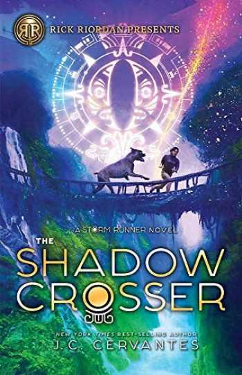 9781368052771-1368052770-The Shadow Crosser (A Storm Runner Novel, Book 3) (Storm Runner, 3)