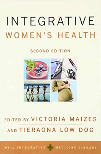 9780190214791-0190214791-Integrative Women's Health (Weil Integrative Medicine Library)