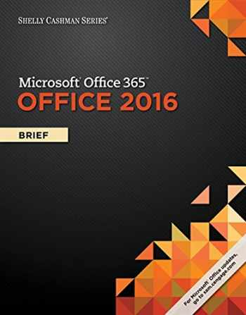 9781305870055-1305870050-Shelly Cashman Series Microsoft Office 365 & Office 2016: Brief