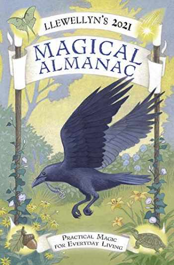 9780738754833-0738754838-Llewellyn's 2021 Magical Almanac: Practical Magic for Everyday Living (Llewellyn's Magical Almanac)