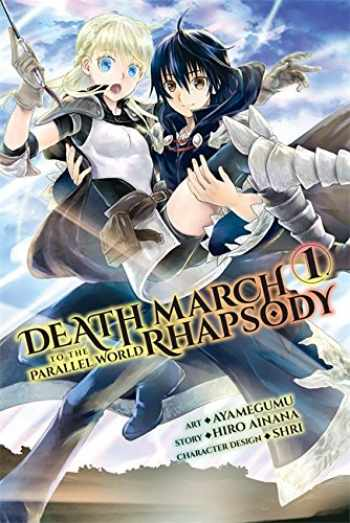9780316552769-0316552763-Death March to the Parallel World Rhapsody, Vol. 1 (manga) (Death March to the Parallel World Rhapsody (manga) (1))