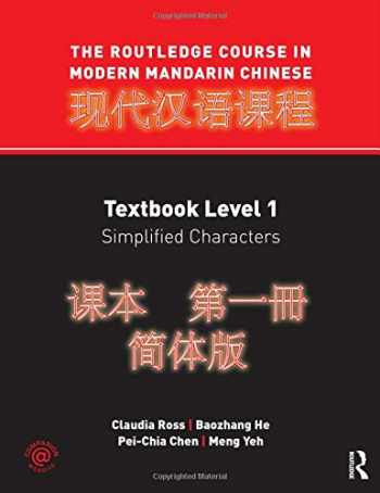 9780415472517-0415472512-The Rouledge Course in Modern Mandarin Chinese Level 1, Simplified Characters (Volume 1)