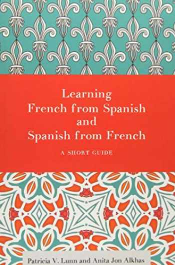 9781626164253-1626164258-Learning French from Spanish and Spanish from French: A Short Guide