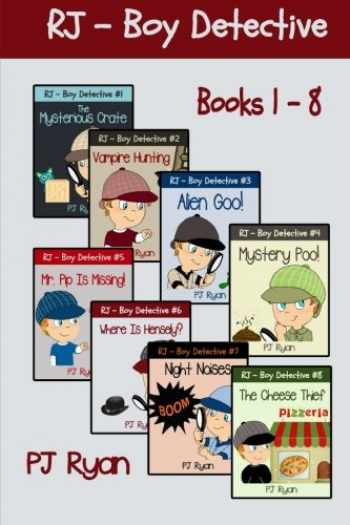 9780615997582-0615997589-RJ - Boy Detective Books 1-8: Fun Short Story Mysteries for Children Ages 9-12